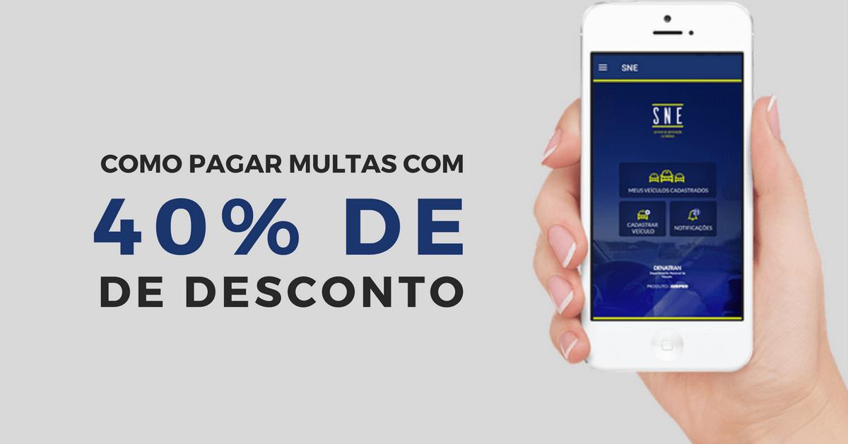APLICATIVO PERMITE PAGAMENTO DE MULTAS COM ATÉ 40% DE DESCONTO